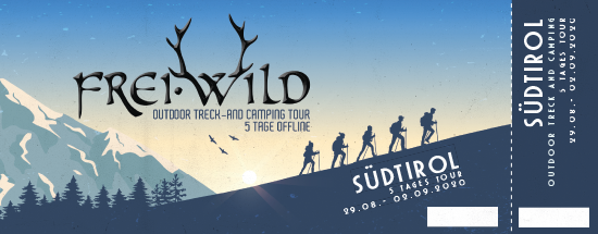 Frei.Wild, 29.08.-02.09.2020 - 5 Tage Offline, Südtirol [IT], Treck-and Camping