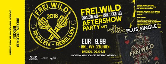 Frei.Wild, 02.04.2018 - Rivalen & Rebellen Aftershow Party, Brixen [IT]