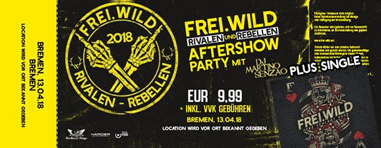 Frei.Wild, 13.04.2018 - Rivalen & Rebellen Aftershow Party, Bremen [DE]