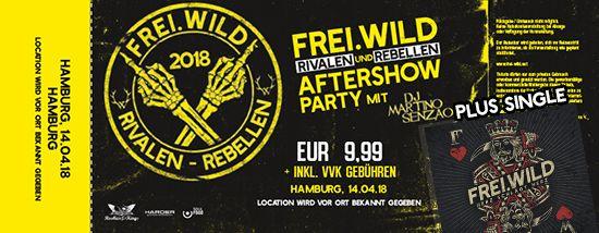 Frei.Wild, 14.04.2018 - Rivalen & Rebellen Aftershow Party, Hamburg [DE]
