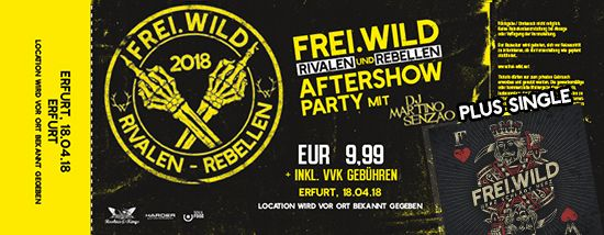 Frei.Wild, 18.04.2018 - Rivalen & Rebellen Aftershow Party, Erfurt [DE]