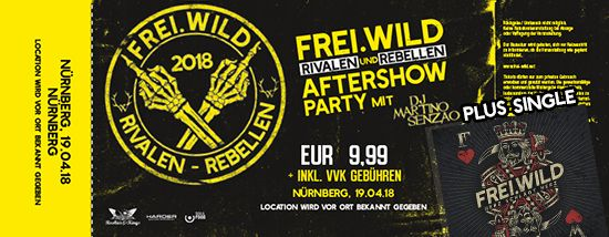 Frei.Wild, 19.04.2018 - Rivalen & Rebellen Aftershow Party, Nürnberg [DE]