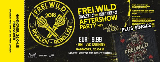 Frei.Wild, 26.04.2018 - Rivalen & Rebellen Aftershow Party, Hannover [DE]